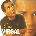 Eric Virgal - Tendre et rebelle