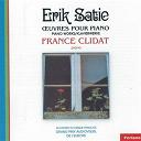 Erik Satie / France Clidat - oeuvres pour piano