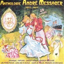 André Messager / Yvonne Printemps - Anthologie andré messager 1853-1929