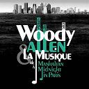 Compilation - Woody Allen, from Manhattan to Midnight in Paris