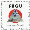 Fugu - Harmonia maudit