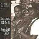 Alberic Louison / Jean Marc Louison, Général Tcho - Albéric louison présente jean marc louison & général tcho