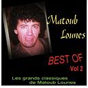 Lounès Matoub - Best of matoub lounes, vol. 2 (les grands classiques de matoub lounes)
