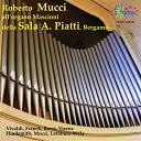 Roberto Mucci - Vivaldi, Hindemith, Mucci: L'organo Mascioni della Sala A. Piatti, Bergamo