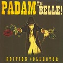 Padam - T'es belle