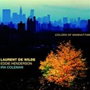 Eddie Henderson / Ira Coleman / Laurent De Wilde / Lewis Nash - Colors of manhattan