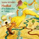 Sylvie Mombo - Hinbad et les babouches de 7 lieues