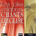 Ensemble Vocal L'alliance - Les plus célèbres chants d'église, vol. 1