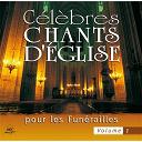 Ensemble Vocal L'alliance - Célèbres chants d'église pour les funérailles