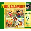 Noël Colombier - Éveil vie & foi