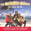 La Compagnie Cr&eacute;ole - 20 ans d&eacute;j&agrave;