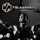 V&ouml;lkerball - Live (a tribute to rammstein (live))