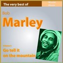 Bob Marley - The very best of bob marley, vol. 3 (go tell it on the mountain)