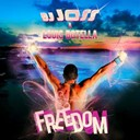 Dj Jos / Louis Botella - Freedom