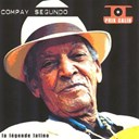 Compay Segundo - Compay segundo - la l&eacute;gende latino