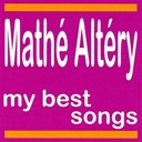 Mathe Altery - My best songs - math&eacute; alt&eacute;ry