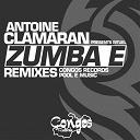 Antoine Clamaran - Zumba é (remixes)