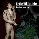 Little Willie John - Do you love me
