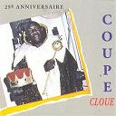 Coupé Cloué - Coupé-cloué : 25ème anniversaire