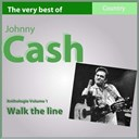 Johnny Cash - The very best of johnny cash: i walk the line (anthology, vol. 1)