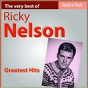 Ricky Nelson - The very best of ricky nelson: greatest hits
