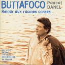 Pascal Danel - Buttafoco, retour aux racines corses