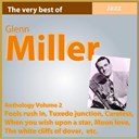 Glenn Miller - Glenn miller anthology, vol. 2 (fools rush in)