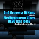 Dnc Groove / Dnc Groove, Dj Kons / Hardsoul / Ian Carey - Mediterranean vibes (beso)