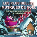 The Christmas Sound Orchestra - Les plus belles musiques de no&euml;l (the most beautiful music of christmas)