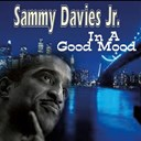 Sammy Davis Jr. - In a Good Mood