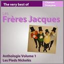 Les Frères Jacques - The very best of les frères jacques: les pieds nickelés (anthologie, vol. 1)