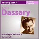 André Dassary - The very best of andré dassary: ramuntcho (anthologie, vol. 1)