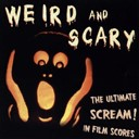 Bernard Herrmann / Howard Shore / John Carpenter / John Peter Robinson / Marco Beltrami / Michael Kamen / Pino Donaggio - Weird and scary (the ultimate scream! in film scores)