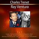 Charles Trenet / Ray Ventura - 1+1 - charles trenet - ray ventura