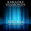 Karaoke Diamonds - Collin raye - the best songs (sing the songs of colin raye)