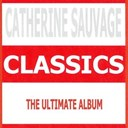 Catherine Sauvage - Classics - catherine sauvage