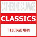 Catherine Sauvage - Classics - catherine sauvage