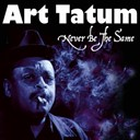 Art Tatum - Never be the same (christmas bundle)
