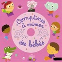Rémi Guichard - Comptines à mimer des bébés