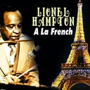 Lionel Hampton - A la french