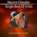 Maurice Chevalier - Single best of 4 hits