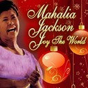 Mahalia Jackson - Joy to the world