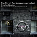 Alexander East / The Candy Dealers - Watching you