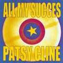 Patsy Cline - All my succes - patsy cline