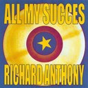 Richard Anthony - All my succes - richard anthony
