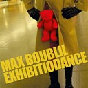 Max Boublil - Exhibitiodance (single)