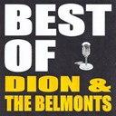 Dion / The Belmonts - Best of dion and the belmonts