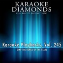 Karaoke Diamonds - Karaoke playbacks, vol. 245 (sing the songs of cee lo green, catherine britt, ray charles and more ...)