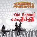 The Professional Dj - Old school dance styles