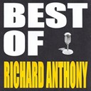 Richard Anthony - Best of richard anthony